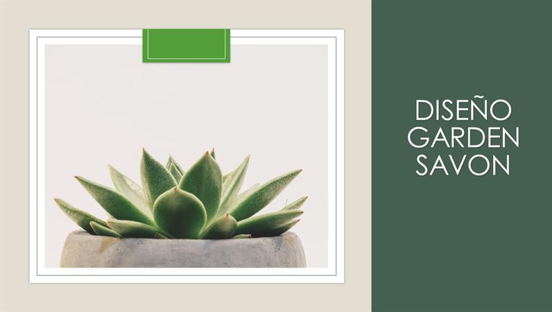 Diseño Garden Savon