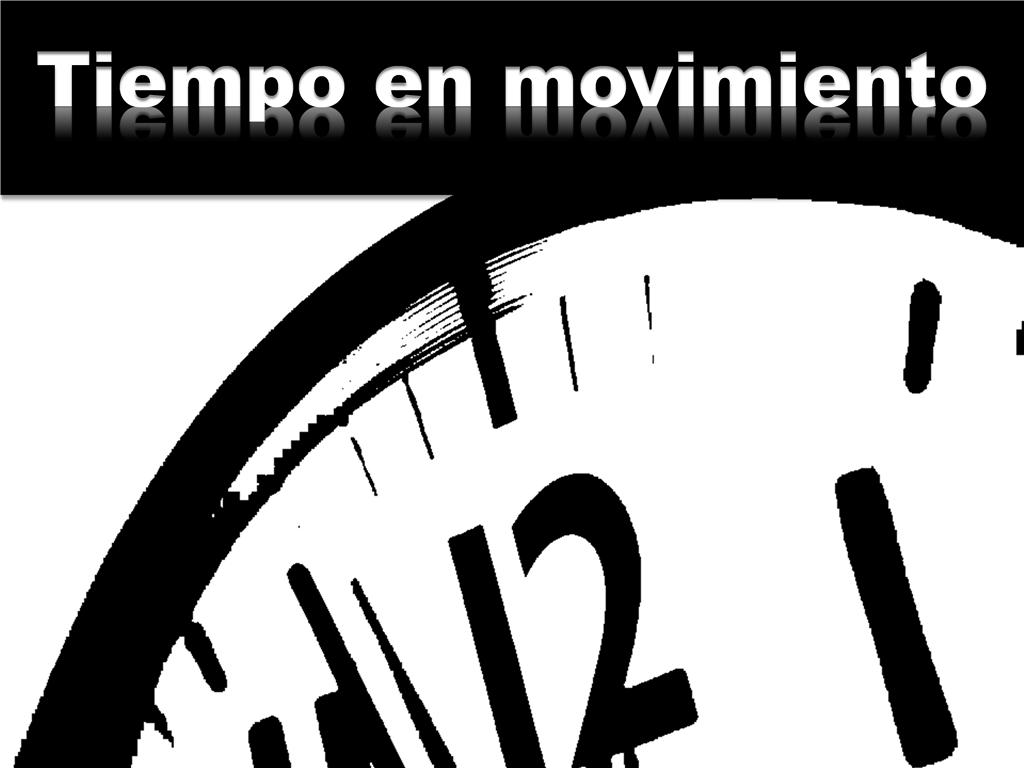 Tiempo en movimiento (con vídeo)