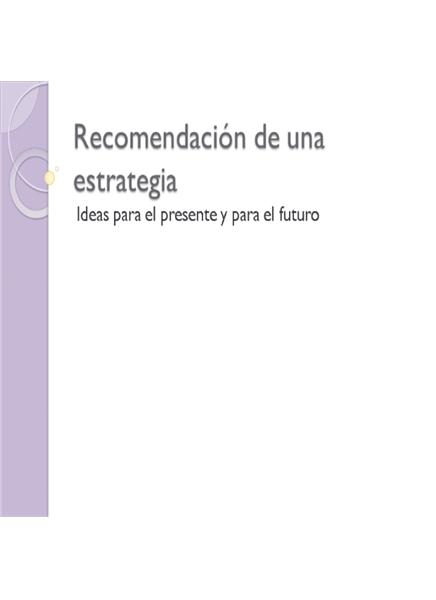 Presentación de recomendación de estrategia