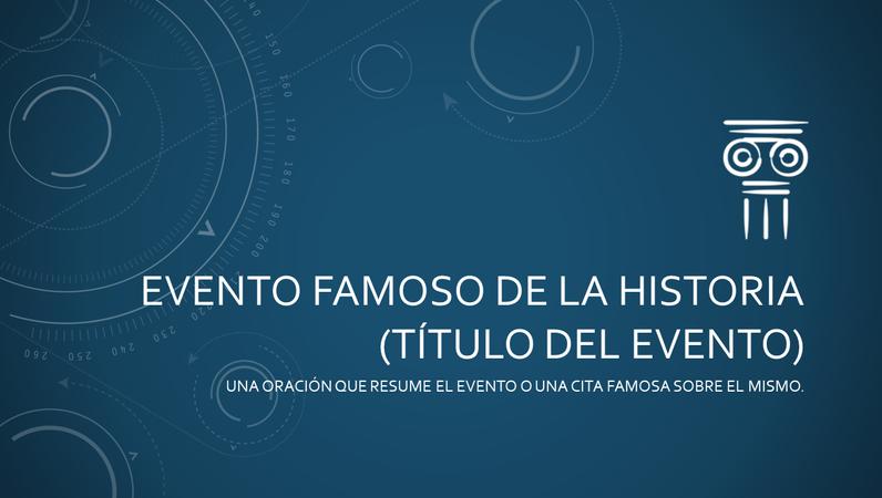 Evento famoso en una presentación de historia