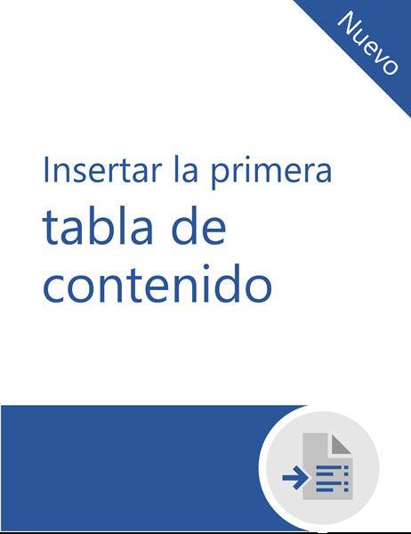 Tutorial para insertar su primera tabla de contenido