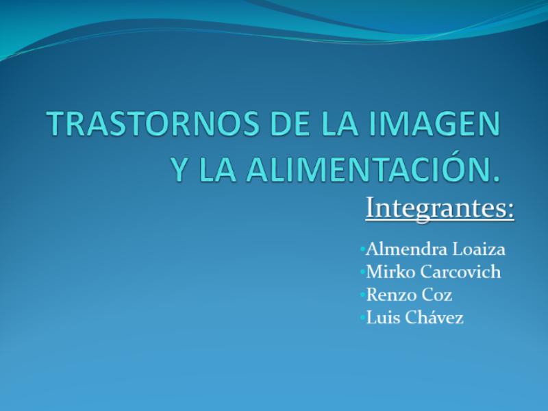 TRASTORNOS DE LA IMAGEN Y LA ALIMENTACIÓN