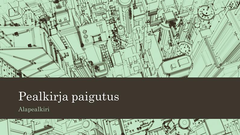 Esitlus, mille taustal on ärihoonetega linna kujutav visand (laiekraan)