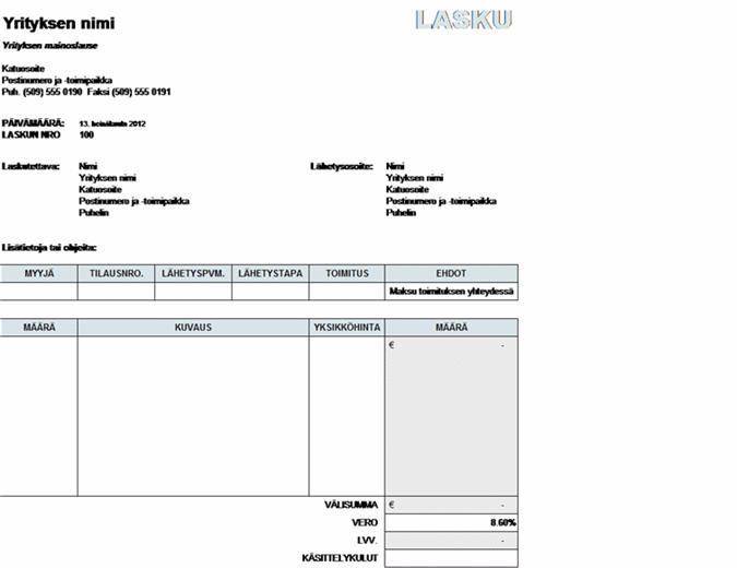 Myyntilasku, johon on laskettu verot ja kuljetus- sekä käsittelykustannukset
