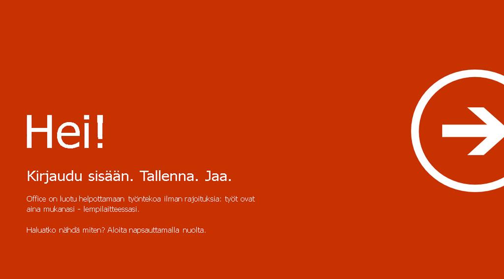 Tervetuloa Office-asiakkaaksi - Kirjaudu sisään, Tallenna, Jaa