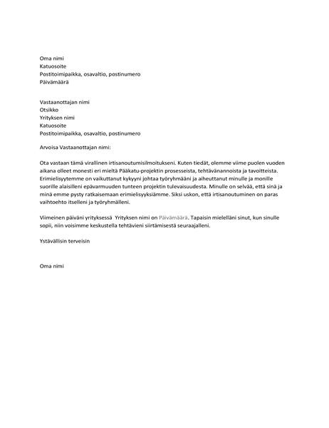 Kirje, jolla ilmoitetaan esimiehen kanssa ilmenneistä ristiriidoista johtuvasta irtisanoutumisesta