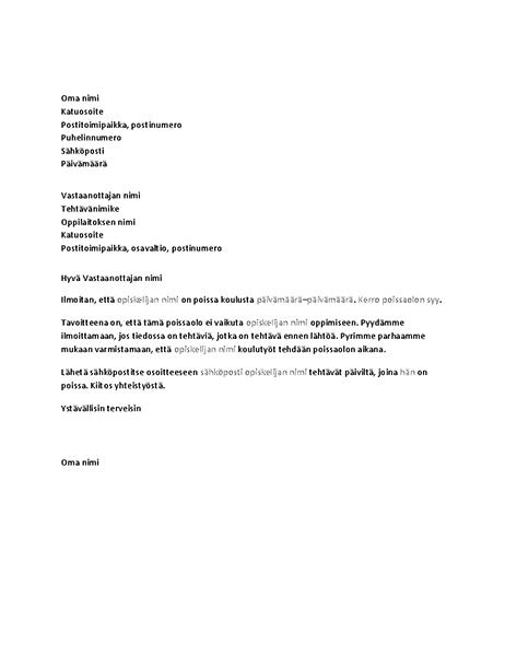 Kirje oppilaitokselle oppilaan tulevasta poissaolosta