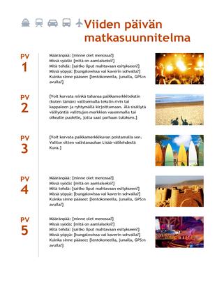 Viiden päivän matkasuunnitelma