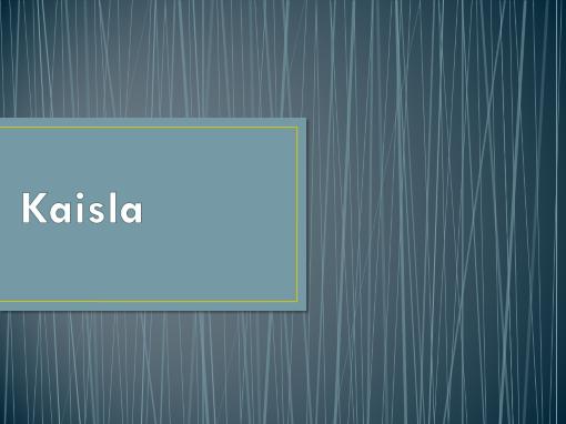 Kaisla