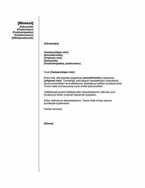Kieltävä vastaus työtarjoukseen toisessa asemassa (pystysuora teema)