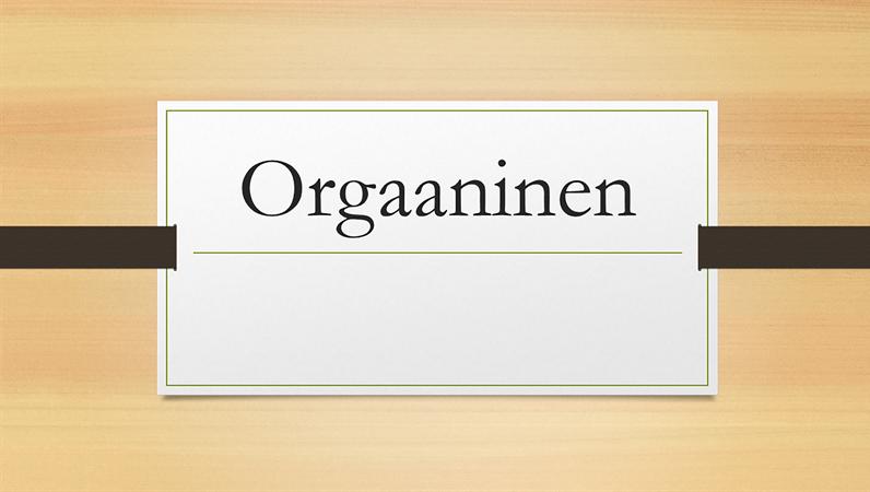 Orgaaninen