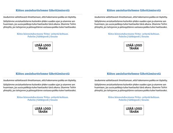 Postikortti työpaikkaa hakeneille, kun paikka on täytetty (neljä yhdelle sivulle)