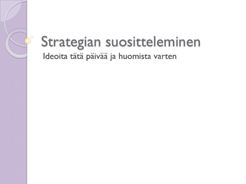 Strategiaehdotuksen esittely
