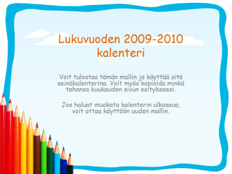2009-2010 akateeminen kalenteri (ma–su, elokuu–elokuu)