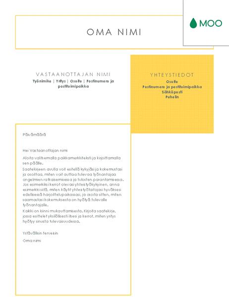 Raikkaan näköinen saatekirje, MOOn suunnittelema