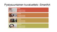 SmartArt-dian pystysuuntainen kuvaluettelo (monivärinen valkoisella), laajakuva