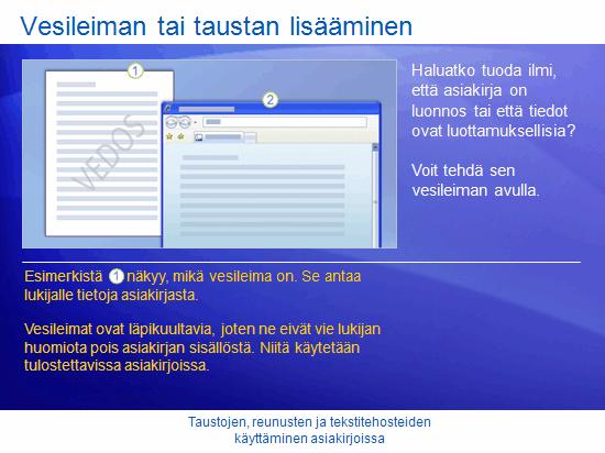 Koulutusesitys: Word 2007: Taustojen, reunojen ja tekstitehosteiden käyttäminen asiakirjoissa