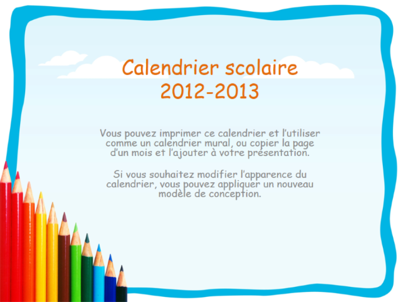 Calendrier scolaire 2012-2013 avec vacances