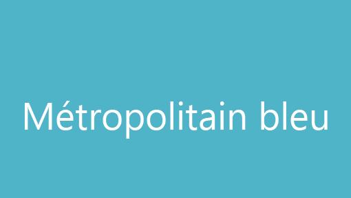 Métropolitain bleu