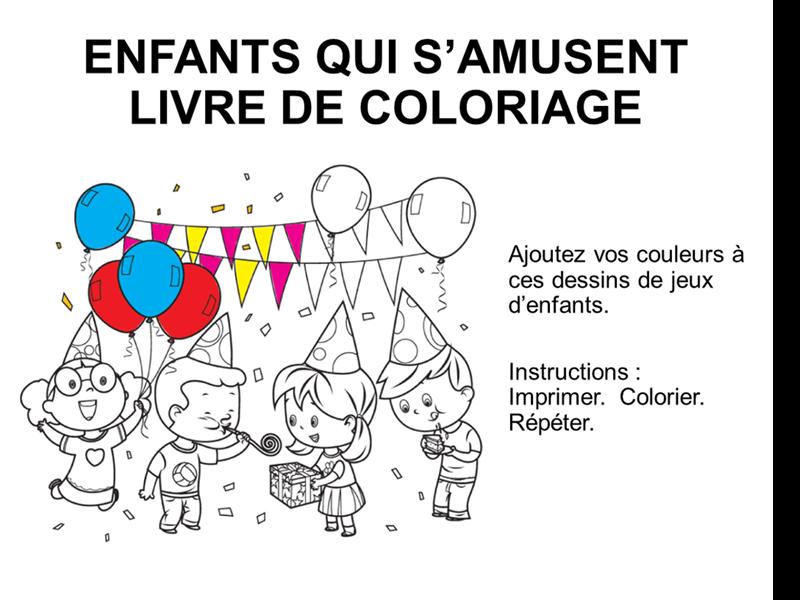 Livre de coloriage Jeux d'enfants
