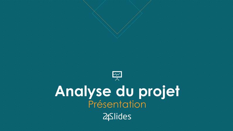 Analyse de projet, de 24Slides