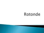 Rotonde