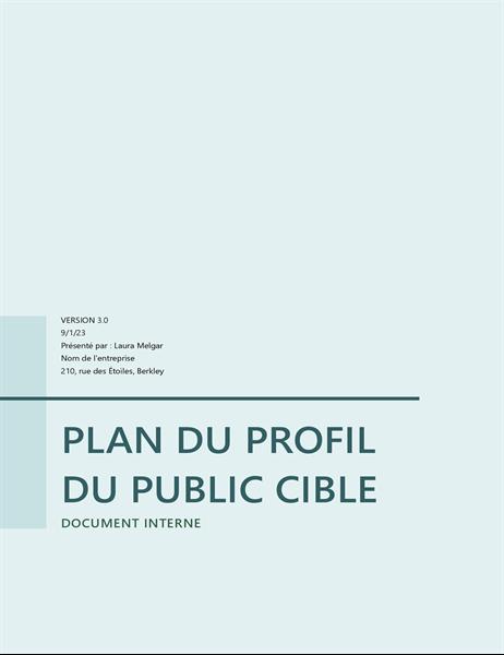 Plan du profil du public cible