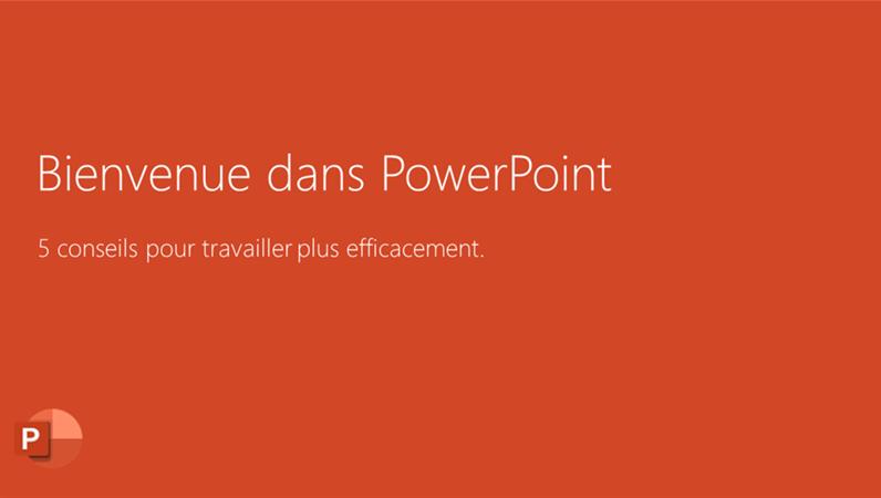 Bienvenue dans PowerPoint 2016
