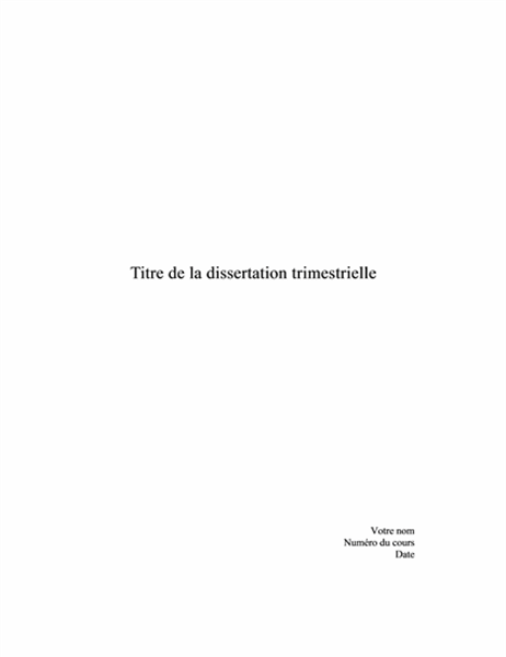 Dissertation trimestrielle