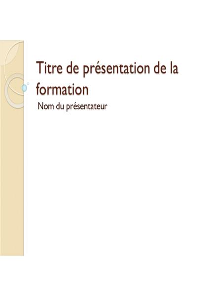 Présentation de la formation: Généralités