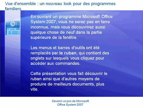 Présentation de la formation : Microsoft Office — Devenir un pro de Office System 2007