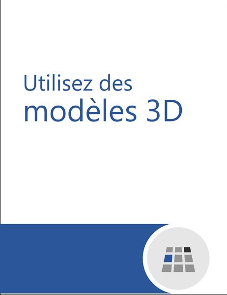 Utilisez des modèles 3D dans Word