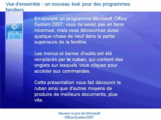 Présentation de la formation : Microsoft Office — Devenir un pro de Office System 2007