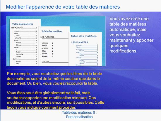 Présentation de la formation: Word 2007 - Table des matières II: Personnaliser votre table des matières