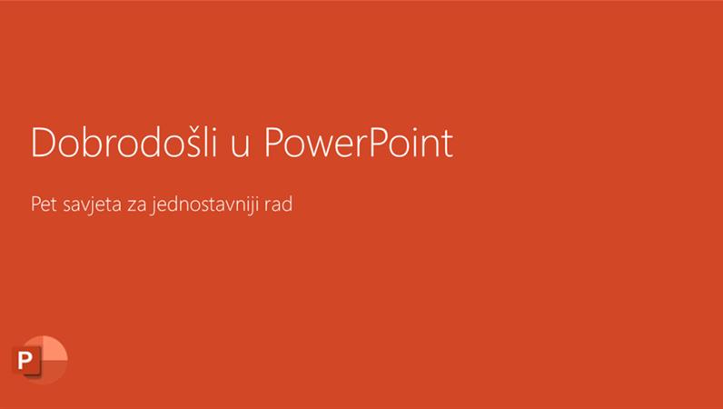 Dobrodošli u PowerPoint 2016