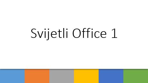 Svijetli Office 1