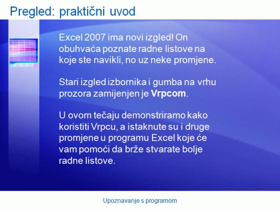 Predstavljanje obuke: Excel 2007– upoznavanje s programom