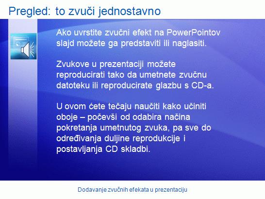 Predstavljanje obuke: PowerPoint 2007 – dodavanje zvučnih efekata prezentaciji