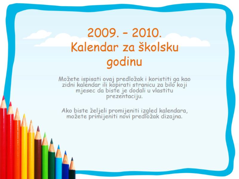 Kalendar za školsku godinu 2009 – 2010, pon – ned, kol – kol