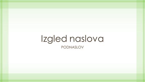 Prezentacija s prozirnim zelenim obrubom (široki zaslon)