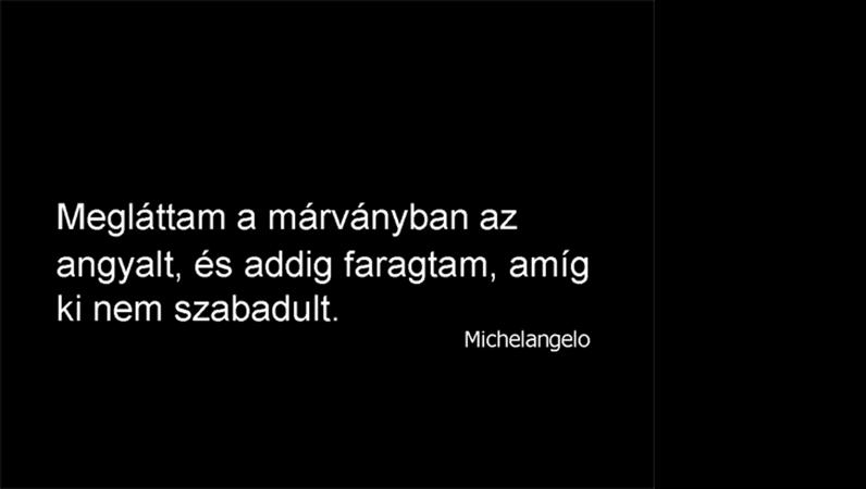 Michelangelo-idézetet tartalmazó dia