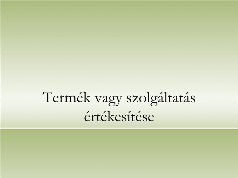 Bemutató termék vagy szolgáltatás ismertetéséhez