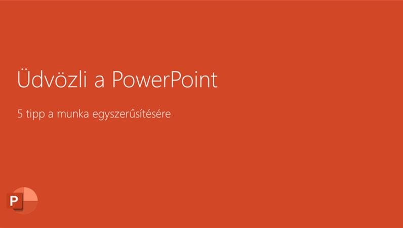 Üdvözli a PowerPoint