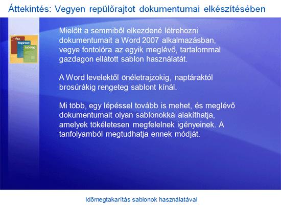 Oktatóbemutató: Word 2007 – Időmegtakarítás sablonok használatával