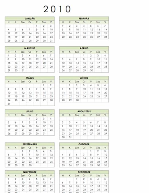 2010 decemberi naptár 2010. évi naptár (1 oldal, álló, hétfő–vasárnap) 2010 decemberi naptár