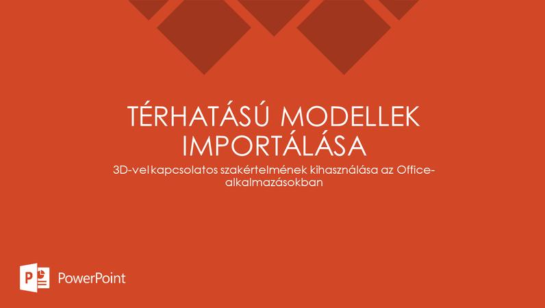 Térhatású modellek importálása