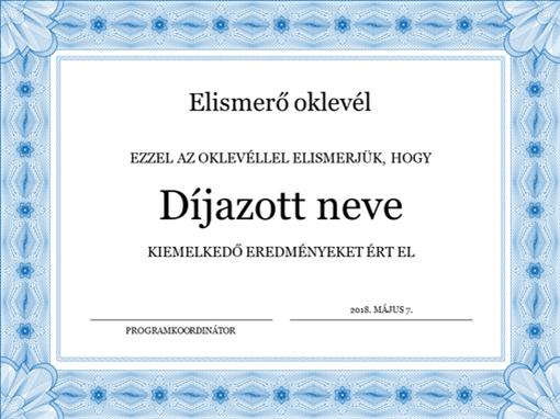 Elismerő oklevél (hivatalos megjelenésű kék szegéllyel)