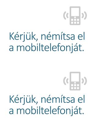 Mobiltelefon kikapcsolására figyelmeztető plakát