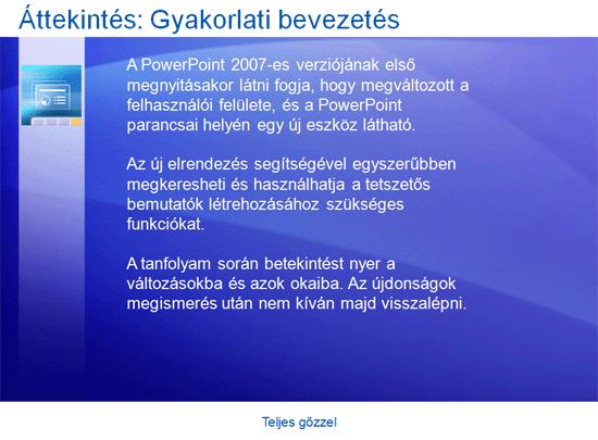 Oktatóbemutató: PowerPoint 2007 – Teljes gőzzel