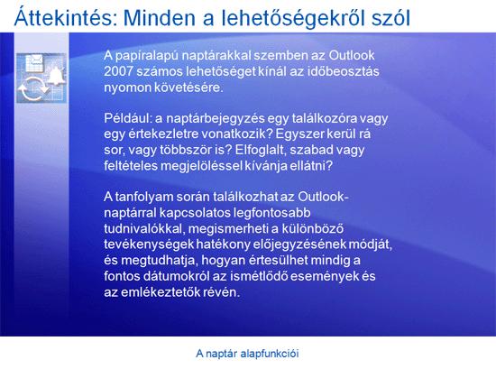 Oktatóbemutató: Az Outlook 2007-naptár alapfunkciói